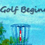 DiscGolfBeginnings