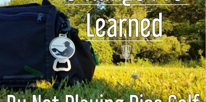 9 Things I've Learned By Not Playing Disc Golf