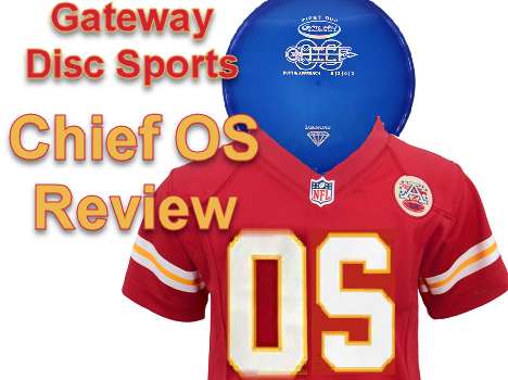 Gateway Disc Sports Chief OS Review